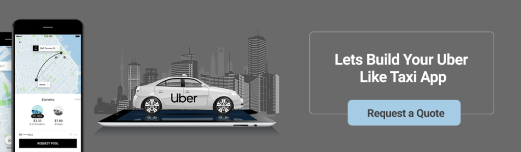 Lets Build Your Uber Like Taxi App