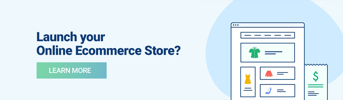 Launch an Online Ecommerce Store