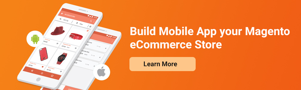 Build Mobile App your Magento eCommerce Store