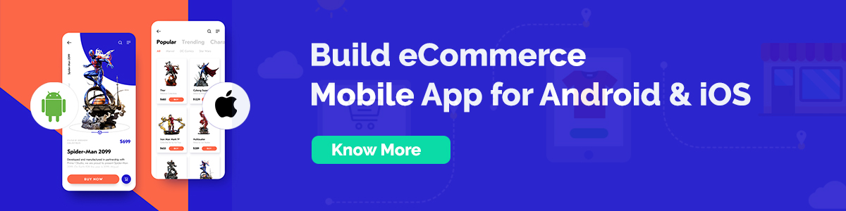 Build eCommerce Mobile App for Android & iOS